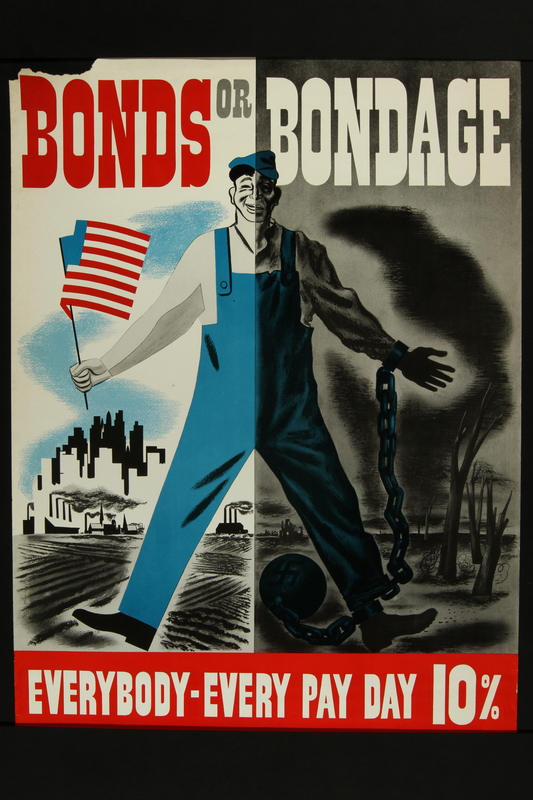 2018.370.8 front American World War II poster promoting the purchase of war bonds to prevent bondage