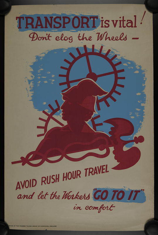 2018.370.9 front British World War II home front travel time recommendation poster