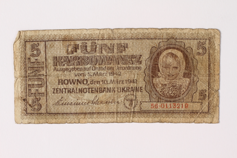 1992.221.4 front Occupation currency note, 5 Karbowanez, issued by Nazi Germany in eastern Poland