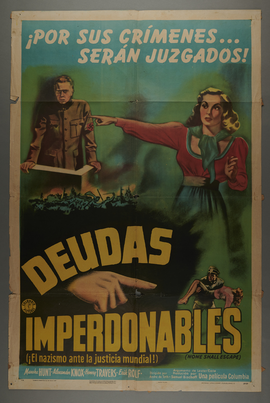 "2018.590.109 front Argentine One Sheet poster for the film ""None Shall Escape"" (1944)"