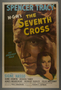"""One-sheet poster for the film, """"The Seventh Cross"""" (1944)"""