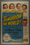 """One-sheet poster for the film, """"Tomorrow, the World!"""" (1944)"""