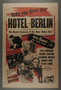 """One-sheet poster for the film, """"Hotel Berlin"""" (1945)"""