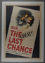 """One-sheet poster for the film """"The Last Chance"""" (1945)"""