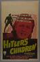 "U.S. Window Card for the film ""Hitler's Children"" (1943)"