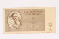 1992.64.2 front Theresienstadt ghetto-labor camp scrip, 5 kronen note  Click to enlarge
