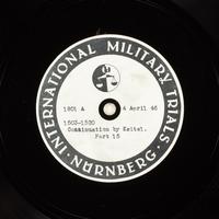 Day 99 International Military Tribunal, Nuremberg (Set A)  Click to enlarge