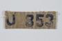Prisoner badge imprinted U 353 issued at Lenzing concentration camp for use on a camp uniform