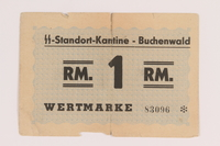 2013.388.2 front Buchenwald Standort-Kantine concentration camp scrip, 1 Reichsmark, acquired by a US soldier after liberation  Click to enlarge