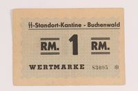 2013.388.3 front Buchenwald Standort-Kantine concentration camp scrip, 1 Reichsmark, acquired by a US soldier after liberation  Click to enlarge