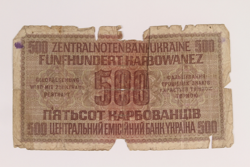 2012.471.174 back Occupation currency note, 500 Karbowanez, acquired by Jewish soldier, 2nd Polish Corps