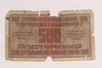 2012.471.174 back Occupation currency note, 500 Karbowanez, acquired by Jewish soldier, 2nd Polish Corps  Click to enlarge