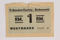 1993.34.6 front Buchenwald Standort-Kantine concentration camp scrip, 1 Reichsmark, issued to a Polish Jewish inmate  Click to enlarge