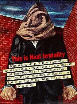 1993.65.1_poster_This is Nazi Brutality Ben Shahn poster with an image of a hooded man protesting the Nazi destruction of Lidice