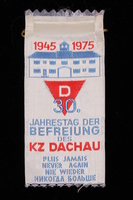 1995.128.257 front Commemorative ribbon for Dachau  Click to enlarge