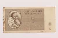 1995.17.1 front Theresienstadt ghetto-labor camp scrip, 5 kronen note, acquired by a US soldier and NRRA administrator  Click to enlarge