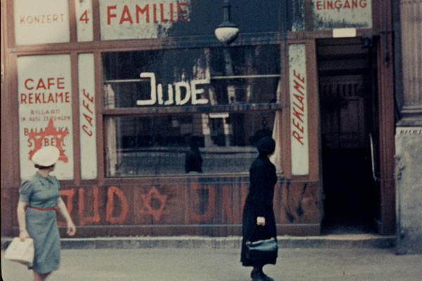 Antisemitic graffiti in Vienna, filmed by an American tourist in 1938. <i>Lafayette P. Monson, courtesy of Getty Images</i>